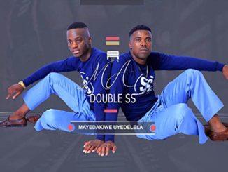 Ama double Ss - Hello Mkhaya