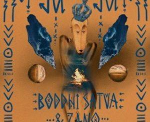 Boddhi Satva & Zano – Juju