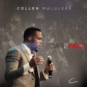 Collen Maluleke – Face 2 Face