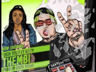 Costa Titch – Thembi ft. Boity
