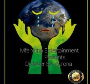 DJ 4ever SA – Corona