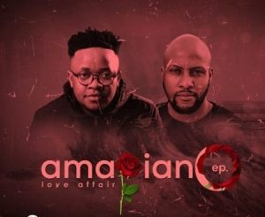 Gaba Cannal – AmaPiano Love Affair Ft. ZanoGaba Cannal – AmaPiano Love Affair Ft. Zano