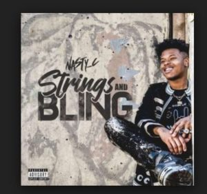 ALBUM DOWNLOAD: Nasty C – Strings & Bling [ZIP FILE]