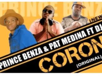 Prince Benza & Pat Medina – Corona Ft. DJ Call Me