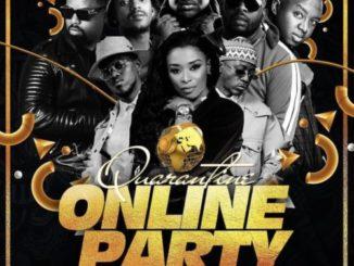 SA Quarantine Online Party Pt. 2 ft. DJ Zinhle, Shimza, Black Motion
