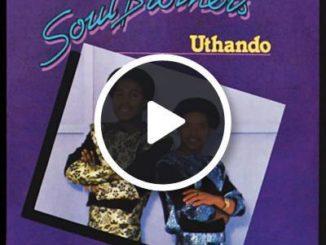 Soul Brothers - Ukhulumela Futhi