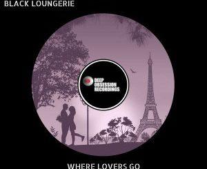 Vee-Soul, Aquadeep & Black Loungerie – Where Lovers Go (Original Mix)