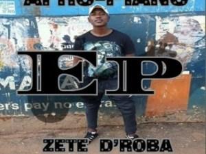 Zete D'roba – Final Destination Ft. Tebza Themix