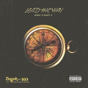 Zingah – Lead The Way Ft. K.OZingah – Lead The Way Ft. K.O