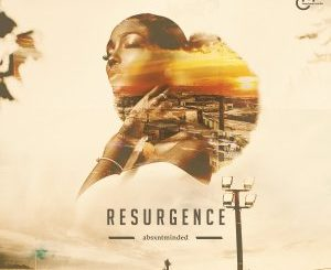 Absxntminded – Resurgence EP
