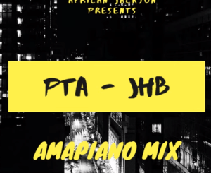 African Jackson – Amapiano Mix PTA to JHB Edition (02-04-2020)