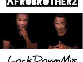 Afro Brotherz – Lockdown MixAfro Brotherz – Lockdown MixAfro Brotherz – Lockdown Mix