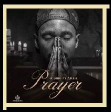 Aionic – Prayer ft Amzie