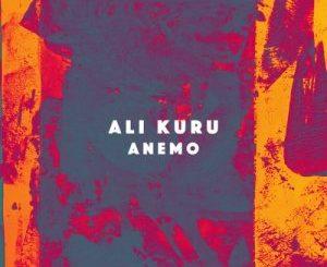 Ali Kuru – Anemo