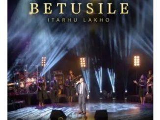 Betusile – Itaru Lakho