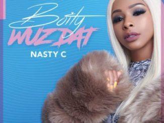 Boity – Wuz Dat Ft. Nasty C