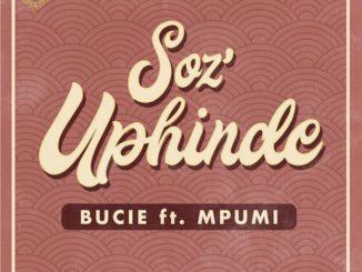 Bucie – Soz'Uphinde
