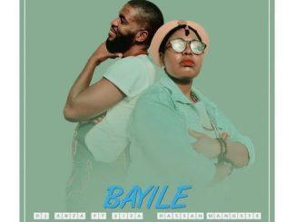 DJ Abza, Siza & Hassan Mangete – Bayile