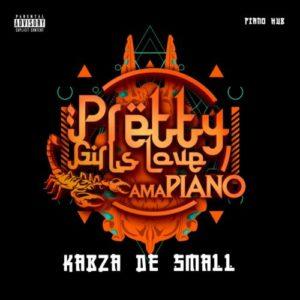 Kabza De Small – Pretty Girls Love Amapiano vol 2 (2020) ALBUM