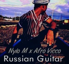 Nylo M & Afro Vicco – Russian Guitar (Afro Drum)