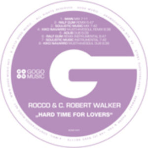 Rocco & C. Robert Walker - Hard Time For Lovers (Soulistic Music Mix)