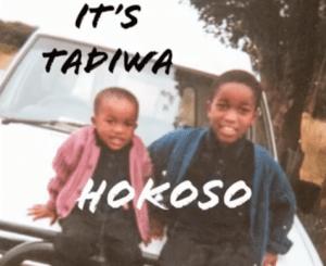 Tadiwa – Hokoso