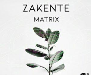 Zakente – Matrix