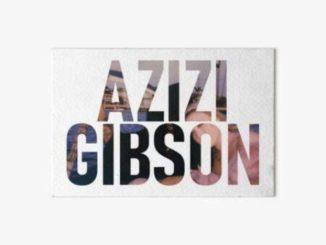 azizi gibson reaping the benefits