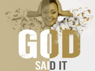 Buhle Thela – God Said It