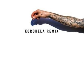 Chad Da Don – Korobela (Remix) ft. Emtee, Lolli & Bonafide Billi