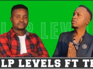 DJ LP Levels – Uya Mangadza Ft. Teed (Original)