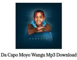Da Capo – Moyo Wangu Ft. BATUNDI