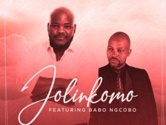 Jolinkomo – Thatha Over ft. Babo Ngcobo