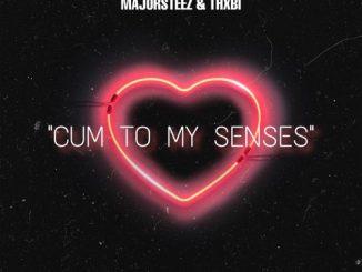 Majorsteez – Cum To My Senses Ft. Thxbi