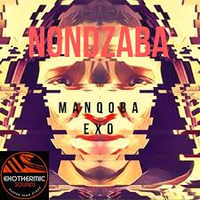 Manqoba Exo – Nondzaba