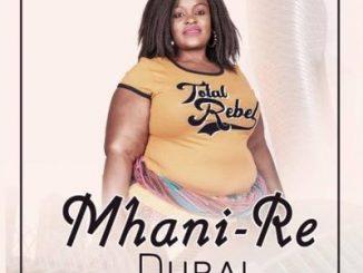 Mhani Re – Dubai ft. Dj Mfundisi