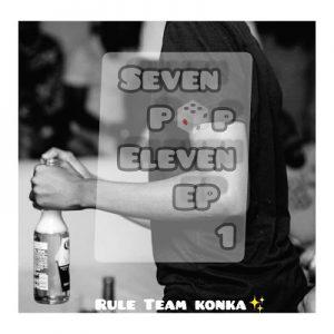 Rule Team Konka – Seven Pop Eleven