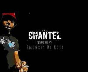 Smowkey Di Kota – Chantel (Extra Sauce Mix)