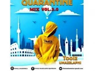 Toolz Umazelaphi – Quarantine Mix 3.0