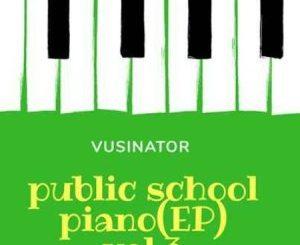 Vusinator – Public School Piano Vol. 3