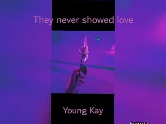 Young Kay – You The One