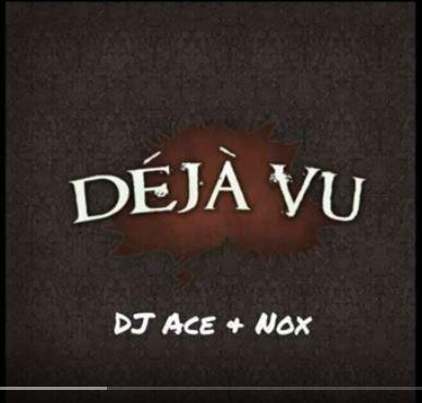 DJ Ace & Nox – Deja Vu (Afro Tech)