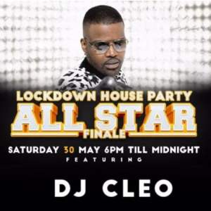 DJ Cleo – Lockdown House Party Mix (30 May)