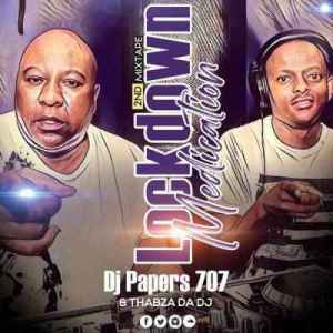 Dj Papers 707 & Thabza Da Dj – Lockdown Medication vol. 2