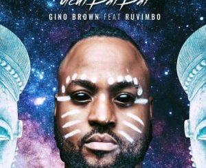 Gino Brown – Uchi Dai Dai Ft. Ruvimbo