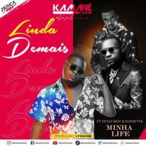 Kamané Kamas – Minha Life Ft. Dygo Boy & Djimetta