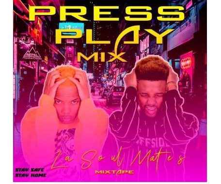 LaSoulMates – Press Play Part 2 Mix