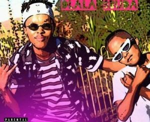 Major kid & Lil Sbuda – Dlala Sbuda
