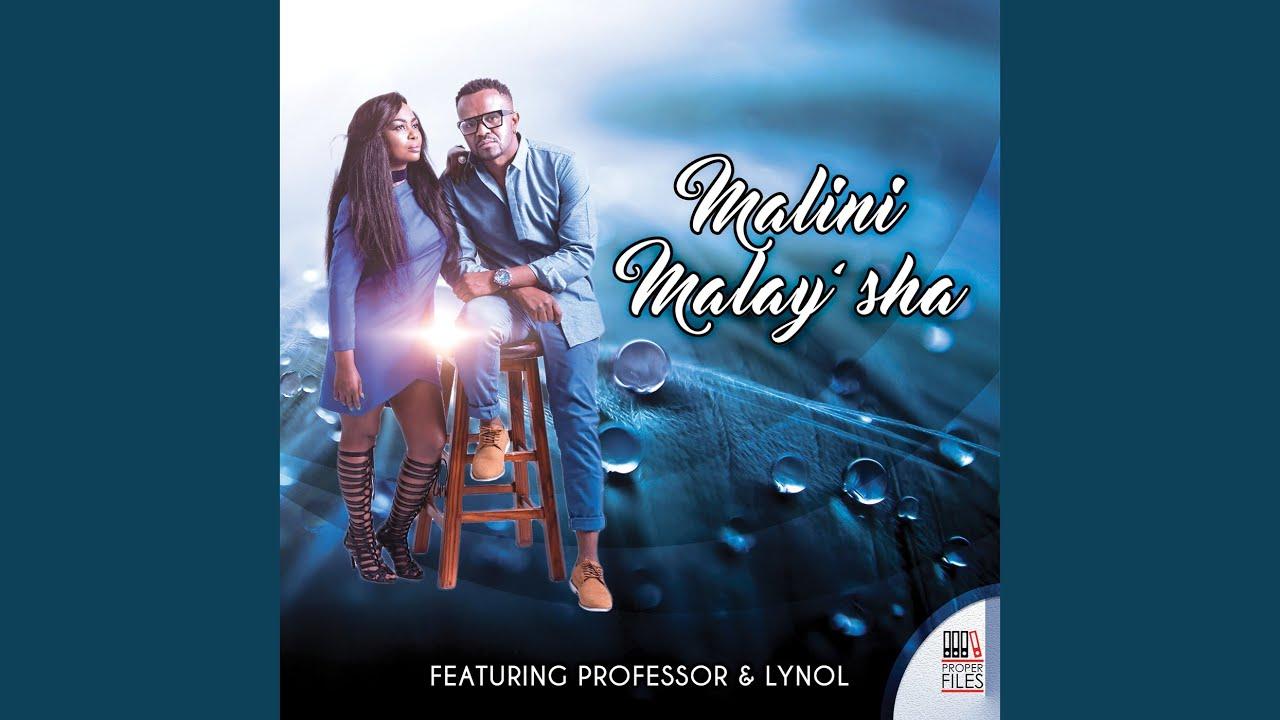 Malini ft Professor - Malaisha