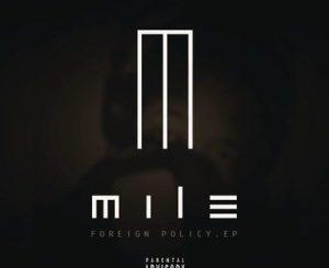 Mile – Ain't Thinking Bout You Ft. Gigi Lamayne
